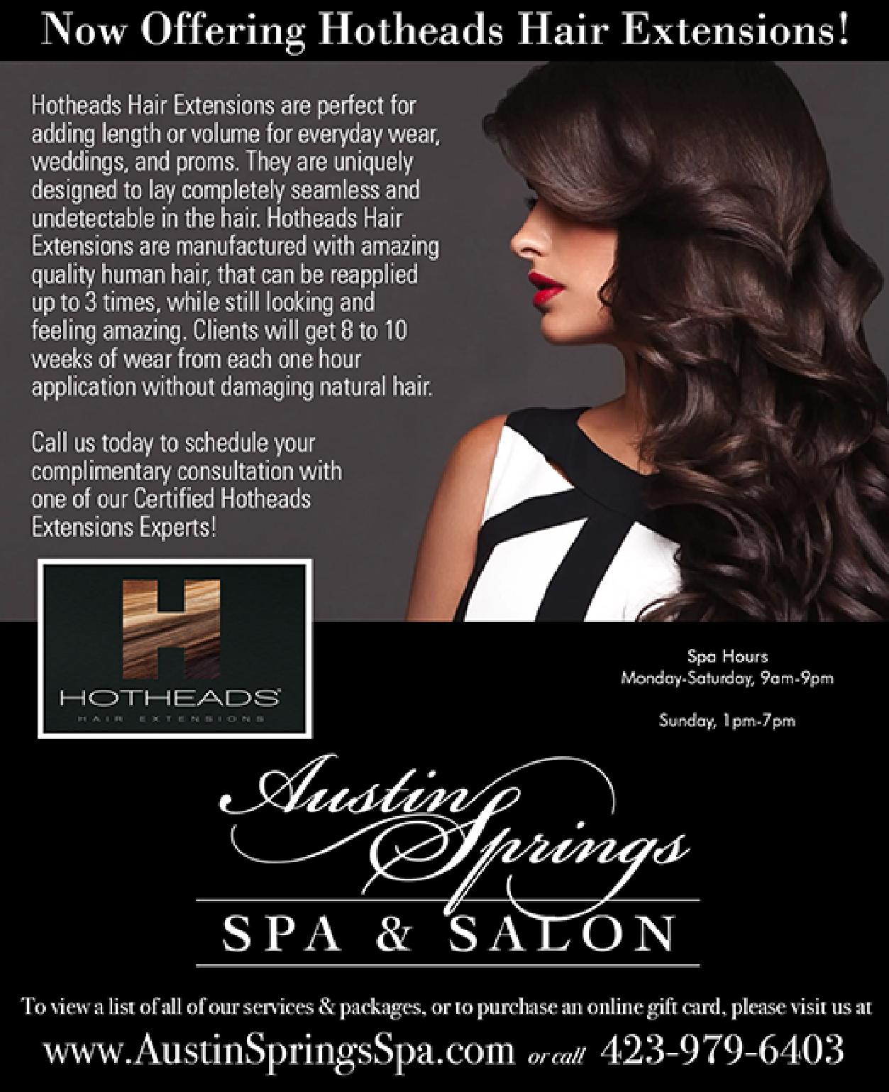 Introducing Hotheads Hair Extensions Austin Springs Spa